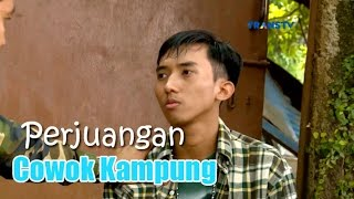Video Perjuangan Cowok Kampung - Katakan Putus 14 Maret 2017 MP3, 3GP, MP4, WEBM, AVI, FLV Agustus 2019