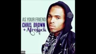Afrojack ft. Chris Brown - As Your Friend, Lyrics.