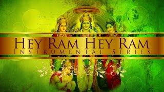Hey Ram Hey Ram Shree Ram Dhun