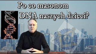 WAZNE: Masoni zbierają DNA od dzieci – mat. z 2019r