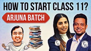 How to Start Class 11th? The Journey of becoming an IITian & Doctor !!! ARJUNA Batch on PW App. - THE