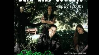 Dark Side Cowboys - The Apocryphal 2000 - Happy (2000)