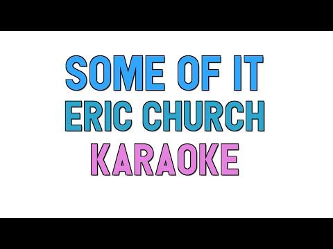 Some of It (KARAOKE) - Eric Church | for lyrics / cover