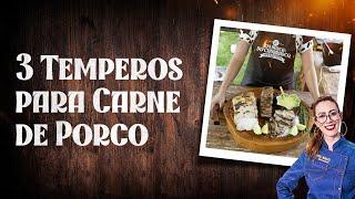 TEMPEROS para CARNE DE PORCO: aprenda 3 RECEITAS | Santa Massa