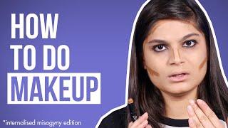 How To Do Makeup Ft. Srishti   BuzzFeed India - YouTube