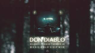 Don Diablo - Silence [VIP Mix] (Ft. Dave Thomas Jr)