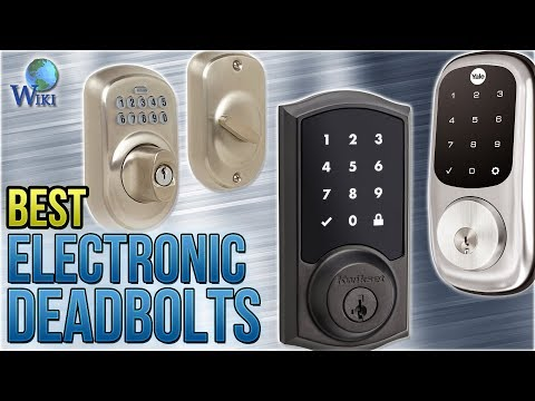 10 Best Electronic Deadbolts 2018