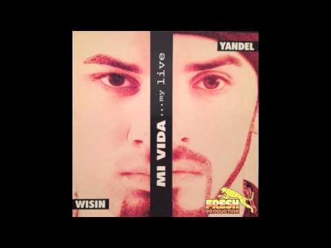 Wisin y Yandel feat. Alexis y Fido: Piden Perreo (Mi Vida)