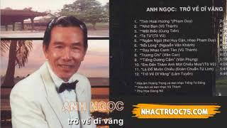 Anh Ngọc – Say Nhạc Canh Tân – Thu Âm Trước 1975