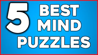 Top 5 HARDEST Mind Puzzles! Logic Riddles!
