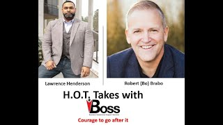 H.O.T. Takes Episode 14: Courage to go after it