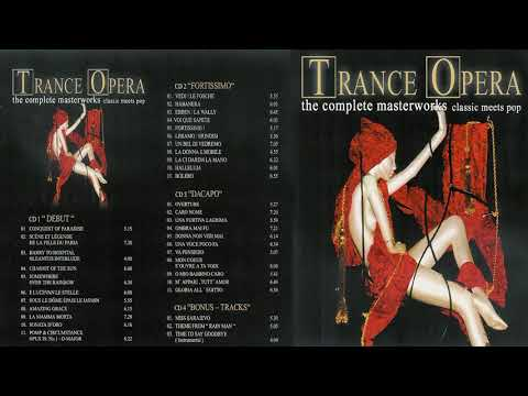 ✮ Trance Opera   The Complete Masterworks ✮