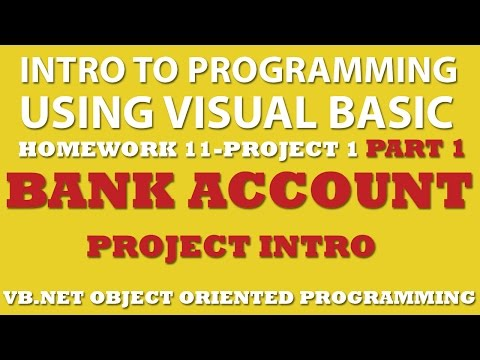 Visual Basic Programming Challenge 11-1 Part 1: Bank Account (VB.net Object Oriented Programming)