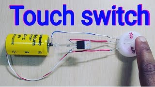 How to Make Touch Switch at home