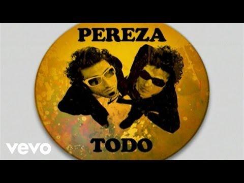 Pereza - Todo