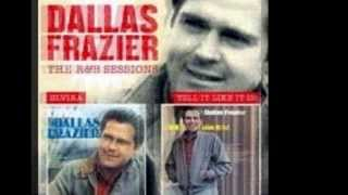 DALLAS FRAZIER - DON'T COME KNOCKING ON MY DOOR