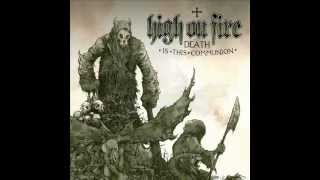 Review: Death Is This Communion by High on Fire