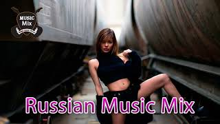 New Russian Music Mix 2018 - Русская Музыка - Russische Musik 2018