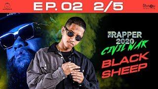 THE RAPPER 2020 CIVIL WAR   EP.02   2/5   แดงกับเขียว - BLACKSHEEP   9 มี.ค.63