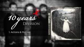 Actions & Motives - 10 Years