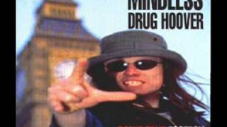 Mindless drug hoover  -  Suicide