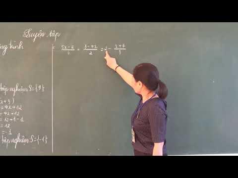 Toán 8: Luyện tập giải phương trình bậc nhất một ẩn