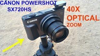 CANON POWERSHOT SX720 HS REVIEW