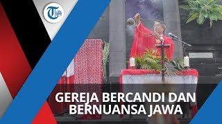 Gereja Hati Kudus Tuhan Yesus, Gereja dengan Nuansa Arsitektur Jawa dan Bercandi