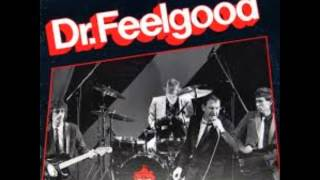 DR. FEELGOOD (U.K) - Dust My Broom
