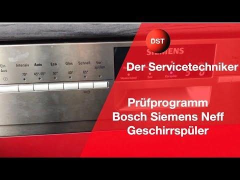 Prüfprogramm Bosch, Siemens, Neff Geschirrspüler