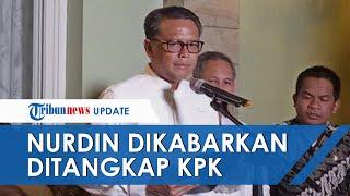 Gubernur Sulsel Nurdin Abdullah Dikabarkan Ditangkap KPK, Diciduk Dini Hari dengan Uang Rp1 M