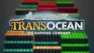 TransOcean - The Shipping Company video