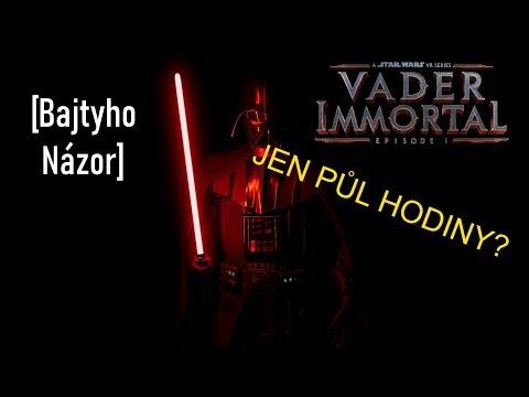 Vader Immortal: Episode 1 [Bajtyho Názor]
