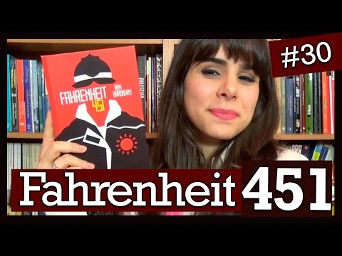 FAHRENHEIT 451, DE RAY BRADBURY (#30)