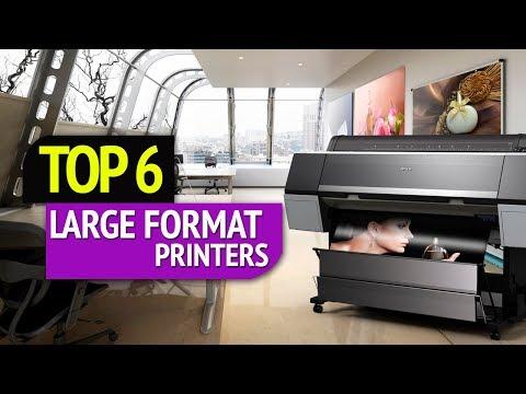 TOP 6: Large Format Printers 2018