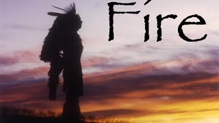 Fire – A Native American Story, by Muskrat Jim
