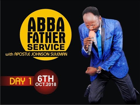 ABBA Father Live Service (Featuring Miracles, Wonders, & Signs) with Apostle Johnson Suleman