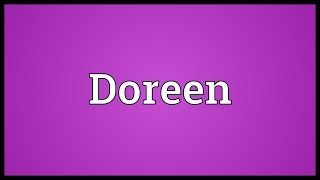 Doreen Meaning