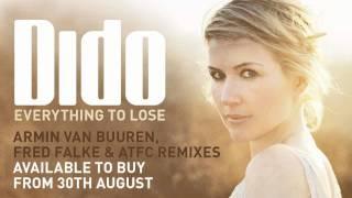 Dido - Everything To Lose (ATFC Remix)