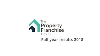 the-property-franchise-group-tpfg-fy18-results-overview-by-ian-wilson-ceo-09-04-2019