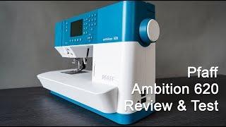 Pfaff Ambition 620 - Review - Erklärung - Test
