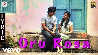 Jeeva - Oru Rosa Lyric | Vishnu, Sri Divya | D. Imman