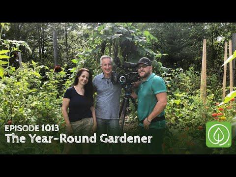 Growing a Greener World Episode 1013: The Year-Round Gardener