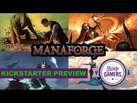 The Thirsty Gamers Manaforge Kickstarter Preview