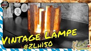 Vintage Lampe selber bauen | DIY | ZLH150 Challenge