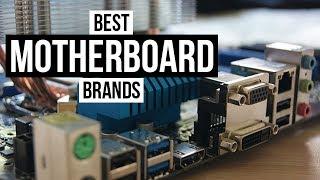 Top 5 Best Motherboard Brands of 2017