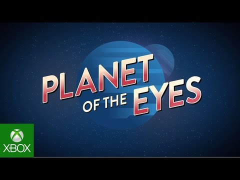 Planet of the Eyes E3 2015 Trailer for Xbox One thumbnail
