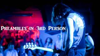 Preambles in 3rd Person by Fair to Midland
