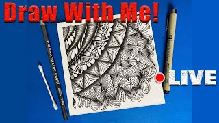 Zen Doodle Art -  Live - Draw with Me - Art Therapy - Daily Dose of Art #150