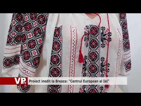 """Proiect inedit la Breaza: """"Centrul European al Iei"""""""